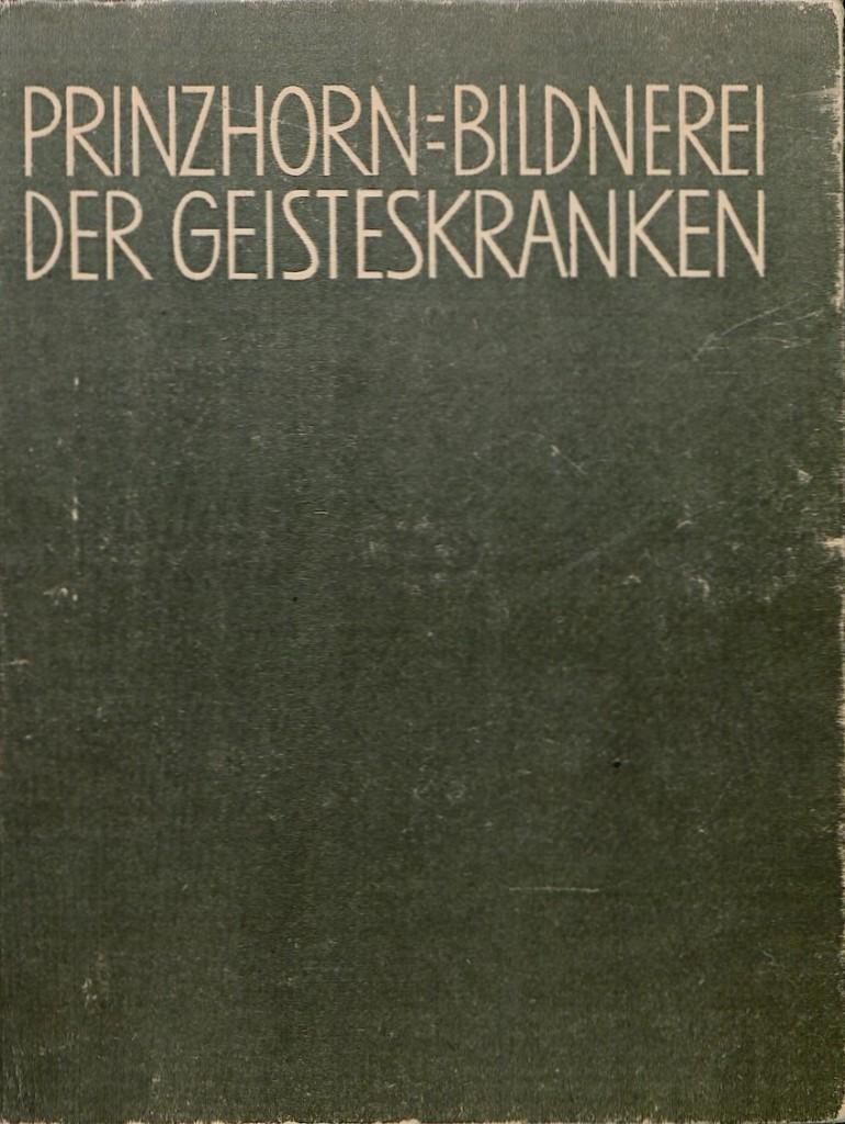 2 Prinzhorn, Bildnerei der Geisteskranken