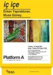 Platform A - iç içe - Afiş