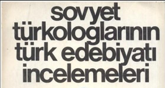 Doç. Dr. Ulaş Başar Gezgin: Sovyet Türkologlarının Gözüyle Türk Yazını