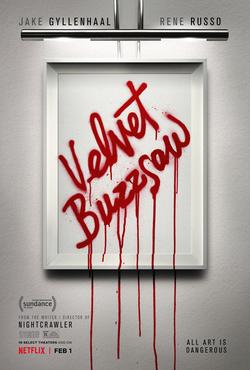 Utku Varlık: Velvet Buzzsaw - Öldürmek Sanatı